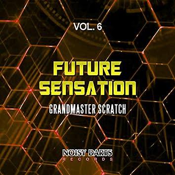 Future Sensation, Vol. 6