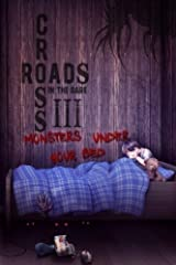 Crossroads in the Dark 3: Monsters Under Your Bed Paperback