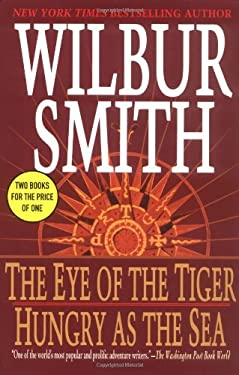 The Eye of the Tiger/ Hungry as the Sea (Thomas Dunne Books)
