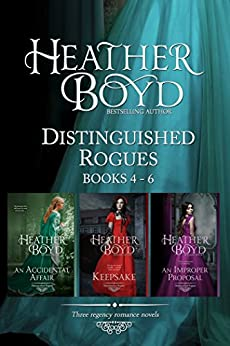 Distinguished Rogues Book 4-6: An Accidental Affair, Keepsake, An Improper Proposal (Distinguished Rogues Boxed Set 2) by [Heather Boyd]