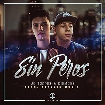 Sin Peros (feat. Diemcee)