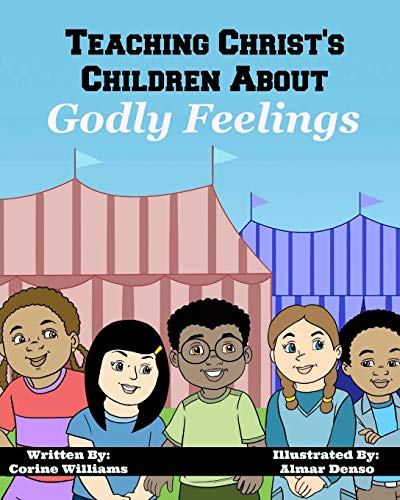 Teaching Christ's Children About Godly Feelings