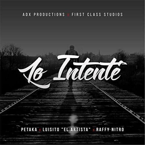 Petaka, Luisito el Artista & Raffy Nitro