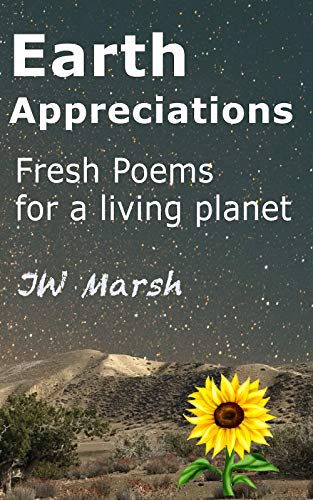 Earth Appreciations: Fresh poems for a living planet