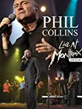 Phil Collins - Live At Montreux, 2004
