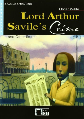 Lord Arthur Savile's crime and other stories. Con CD [Lingua inglese]