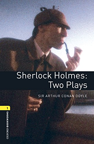 Oxford Bookworms 1. Sherlock Holmes. Two Plays MP3 Pack