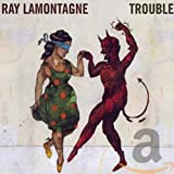 Songtexte von Ray LaMontagne - Trouble
