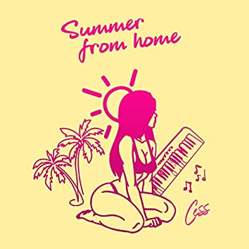 Summer From Home