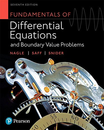 Compare Textbook Prices for Fundamentals of Differential Equations and Boundary Value Problems 7 Edition ISBN 9780321977106 by Nagle, R. Kent,Saff, Edward B.,Snider, Arthur David