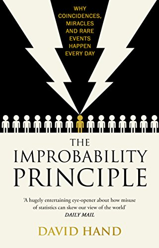 The Improbability Principle: Why coincidences, miracles and rare events happen all the time (English Edition)
