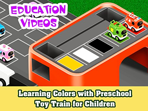 Education Video - Learning Colors with Preschool Toy Train for Children