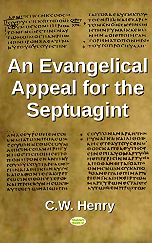An Evangelical Appeal for the Septuagint (English Edition)