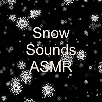 Snow Sounds ASMR