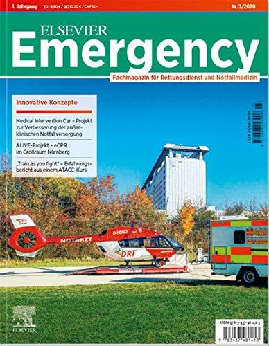 Elsevier Emergency. Innovative Konzepte.: Fachmagazin für Rettungsdienst und Notfallmedizin. #3