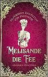 Melisande, die Fee (Oliveros Institut für Fantastik 1)
