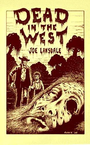 Dead in the West by Joe R. Lansdale (1986-05-03)