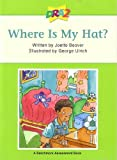 DRA2 Where Is My Hat? (Benchmark Assessment Book Level 4) (Developmental Reading Assessment Second Edition)