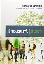 Ética Cristã - 2.ª Edição revisada e ampliada.