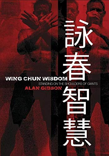 Wing Chun Wisdom: Standing on the Shoulders of Giants