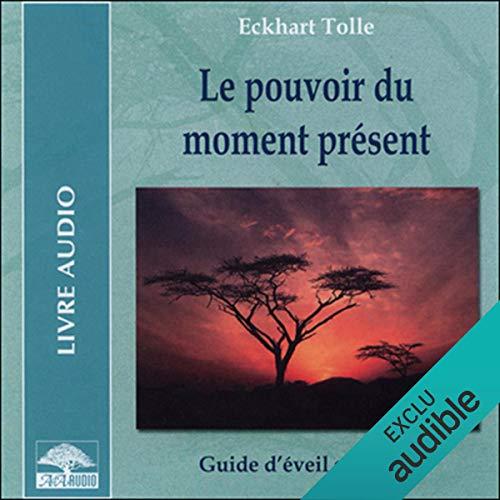 Le pouvoir du moment présent audiobook cover art