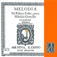 Melodies For The Polish Psalte by MIKOLAJ GOMOLKA (2001-07-24)