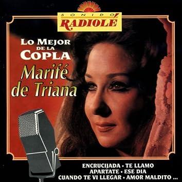 Sonido Radiole : Marife de Triana (Lo Mejor de la Copla)