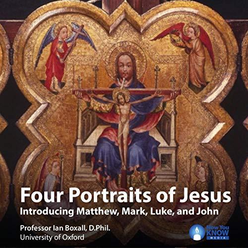 Four Portraits of Jesus     Introducing Matthew, Mark, Luke and John              De :                                                                                                                                 Prof. Ian Boxall PhD                               Lu par :                                                                                                                                 Prof. Ian Boxall PhD                      Durée : 9 h et 47 min     Pas de notations     Global 0,0