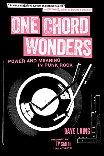 One Chord Wonders: Power and Meaning in Punk Rock (English Edition)