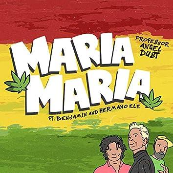 Maria Maria (feat. Benjamin & Hermano Ele)