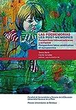 Las posmemorias / Les post-mémoires: Perspectivas latinoamericanas y europeas / Perspectives latino-américaines et européennes
