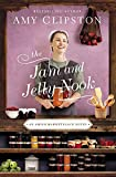 The Jam and Jelly Nook (An Amish Marketplace Novel Book 4) (English Edition)