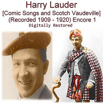 Harry Lauder (Comic Songs and Scotch Vaudeville) [Recorded 1909 - 1920] [Encore 1]