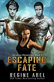Escaping Fate (Veredian Chronicles Book 1) by [Regine Abel]