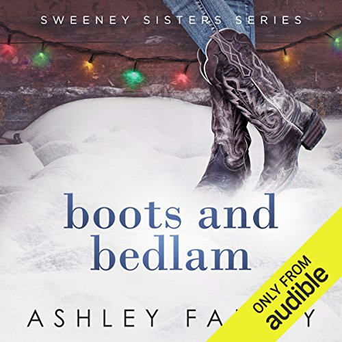 Boots and Bedlam                   By:                                                                                                                                 Ashley Farley                               Narrated by:                                                                                                                                 Tanya Eby                      Length: 3 hrs and 42 mins     12 ratings     Overall 4.3