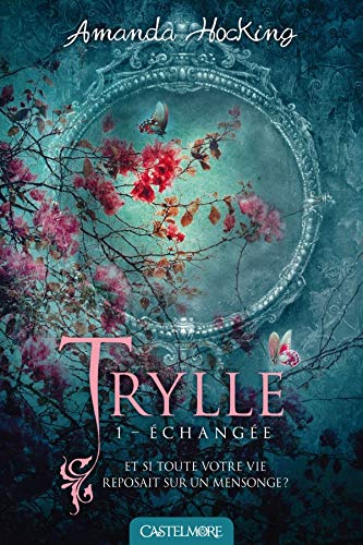 Trylle T1 Échangée: Trylle
