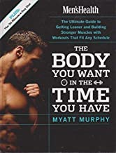 The Body You Want in the Time You Have