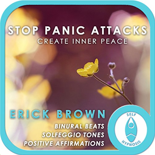 Stop Panic Attacks: Create Inner Peace audiobook cover art