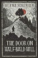 The Door on Half-Bald Hill
