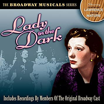 Lady in the Dark: The Broadway Musicals Series (Original Broadway Musical)