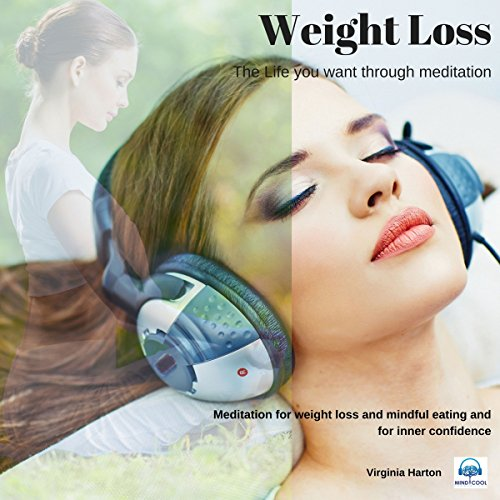 Weight Loss     Get the Life You Want Through Meditation              By:                                                                                                                                 Virginia Harton                               Narrated by:                                                                                                                                 Virginia Harton                      Length: 23 mins     Not rated yet     Overall 0.0