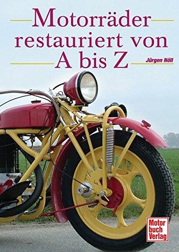 Motorräder restauriert von A bis Z