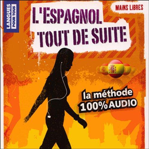 L'espagnol tout de suite ! audiobook cover art