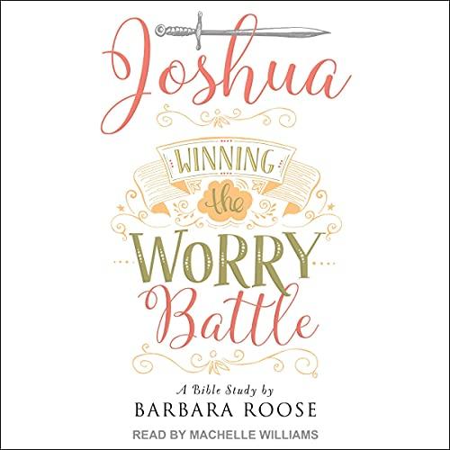 Couverture de Joshua: Winning the Worry Battle