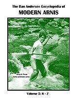 The Dan Anderson Encyclopedia of Modern Arnis: K - Z