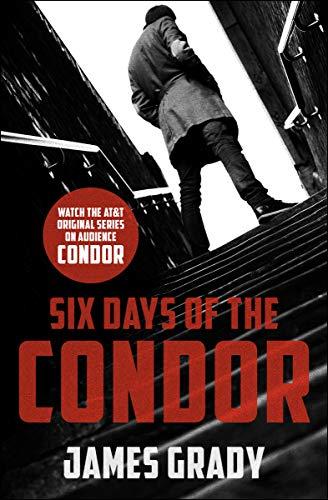 Six Days of the Condor (English Edition)