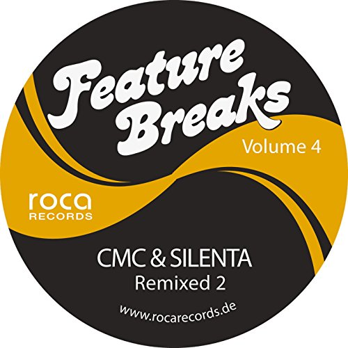 Feature Breaks, Vol. 4: Cmc & Silenta Remixed 2 [Explicit]