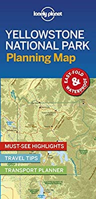 Lonely Planet Yellowstone National Park Planning Map (Planning Maps) from Lonely Planet