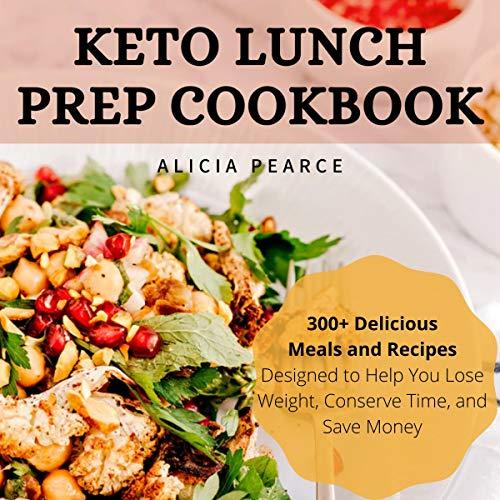 Keto Lunch Prep Cookbook cover art