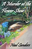 A Murder at the Flower Show (English Edition)